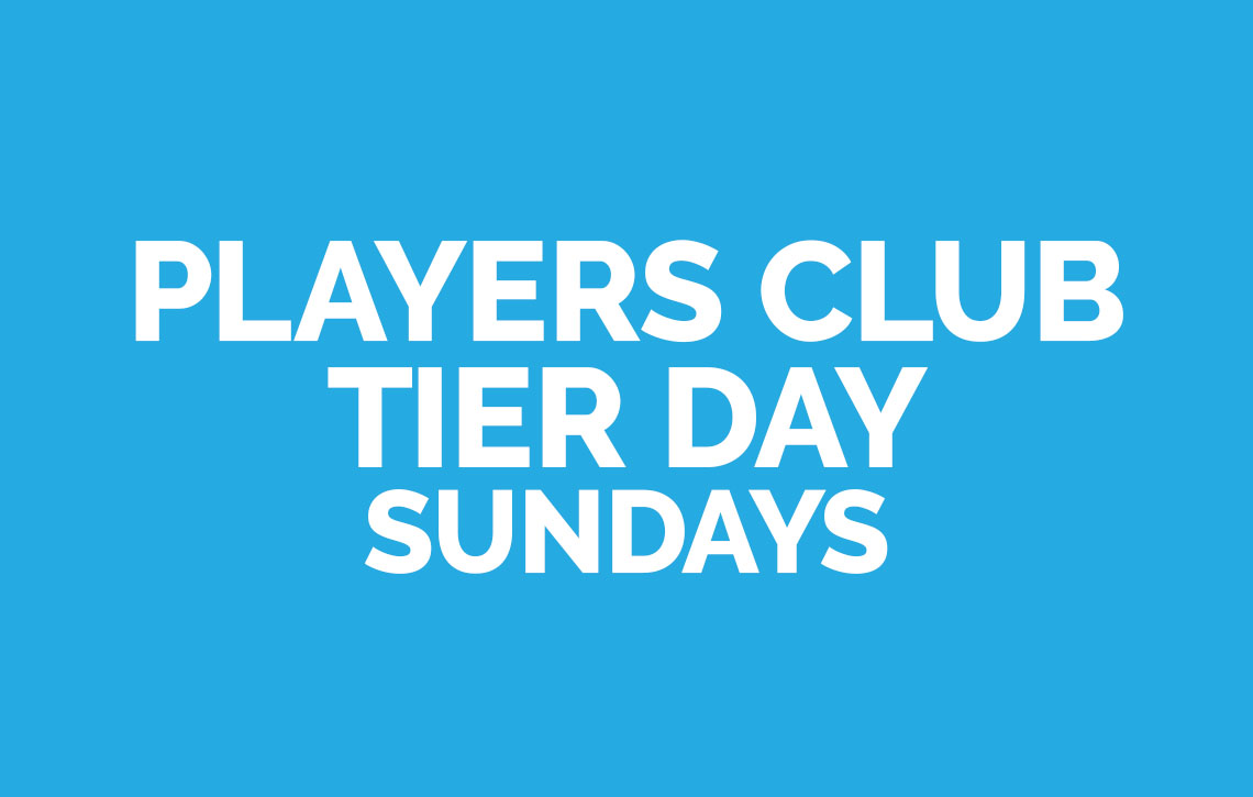 Players Club Tier Day Sundays